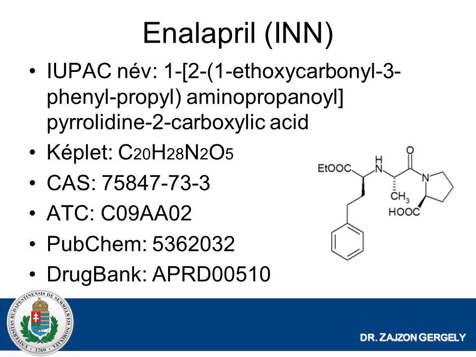 Enalapril (INN) IUPAC név: 1-[2-(1-ethoxycarbonyl-3-phenyl-propyl) aminopropanoyl] pyrrolidine-2-carboxylic acid.